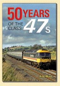 50-years-of-the-class-47s